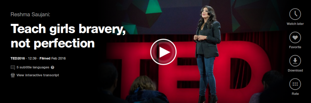Reshma Saujani, founder of Girls Who Code, gives Ted Talk about bravery.